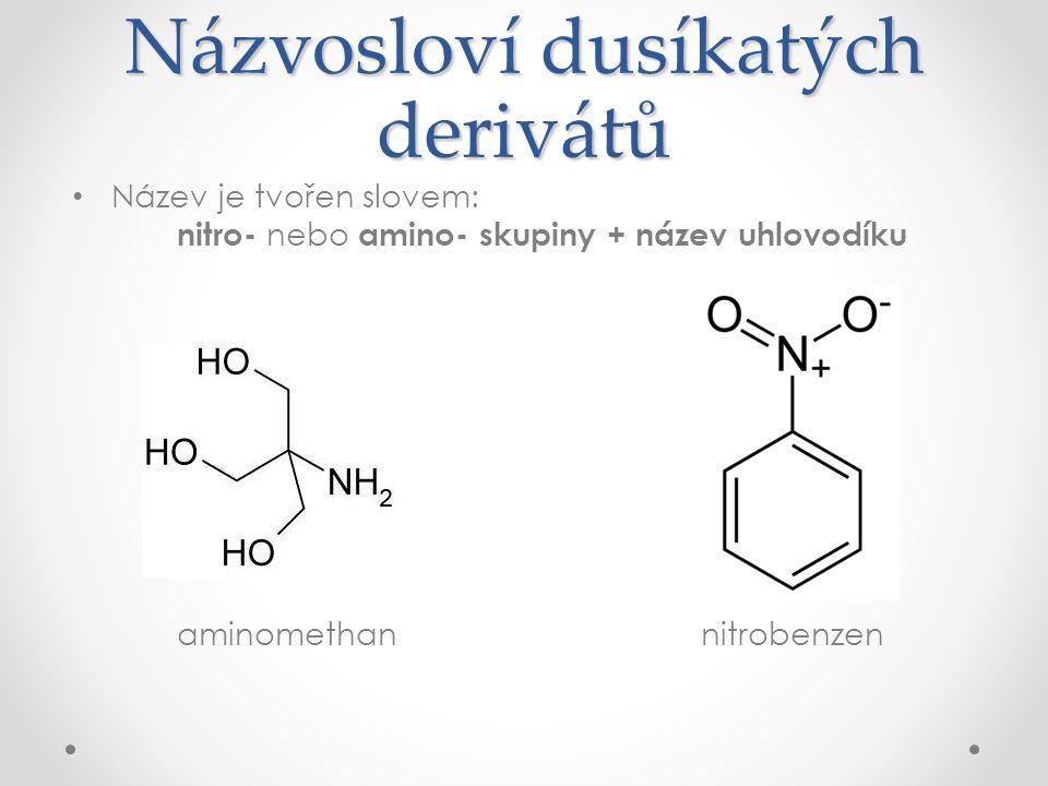 Názvosloví dusíkatých derivátů
