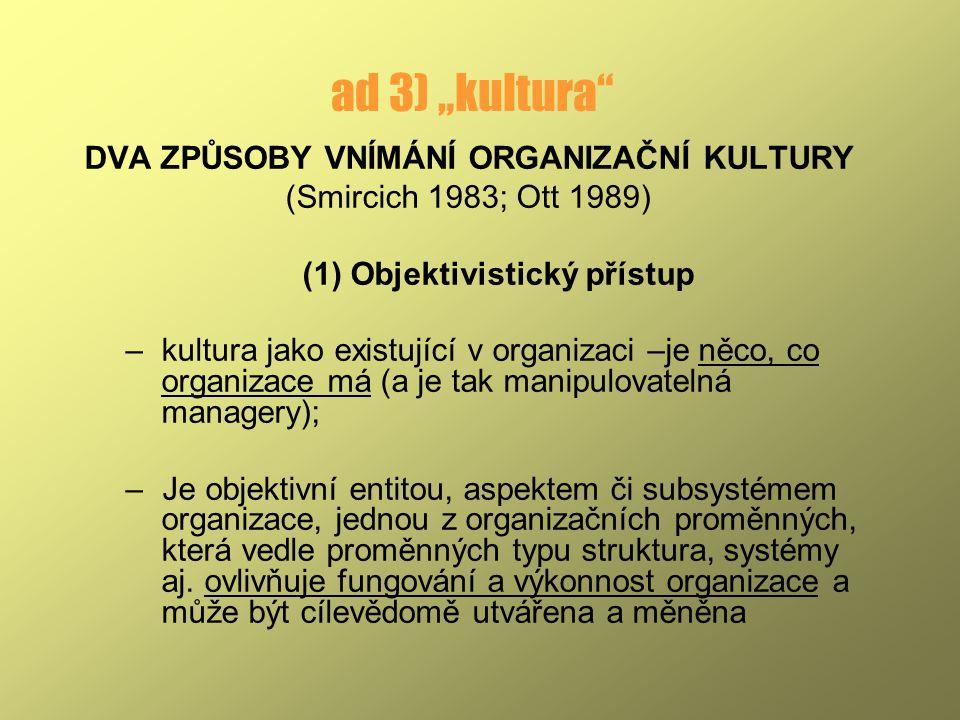(1) Objektivistický přístup