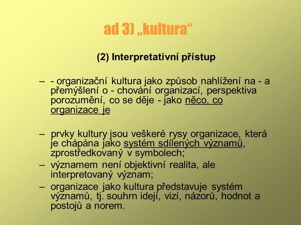 (2) Interpretativní přístup