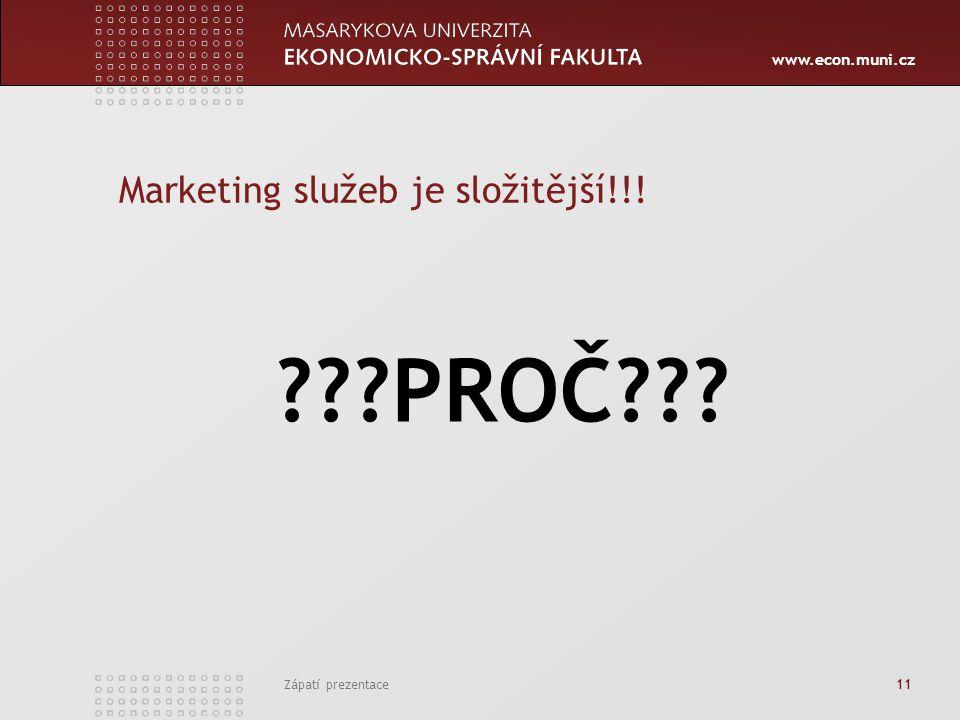 Marketing služeb je složitější!!!