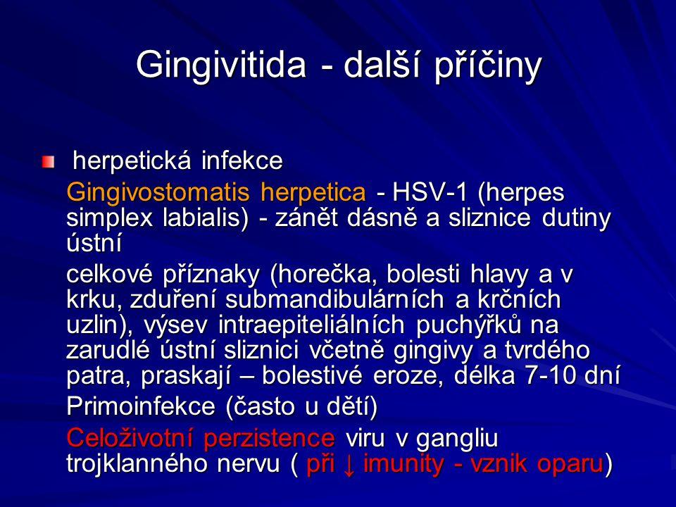 Gingivitida - další příčiny