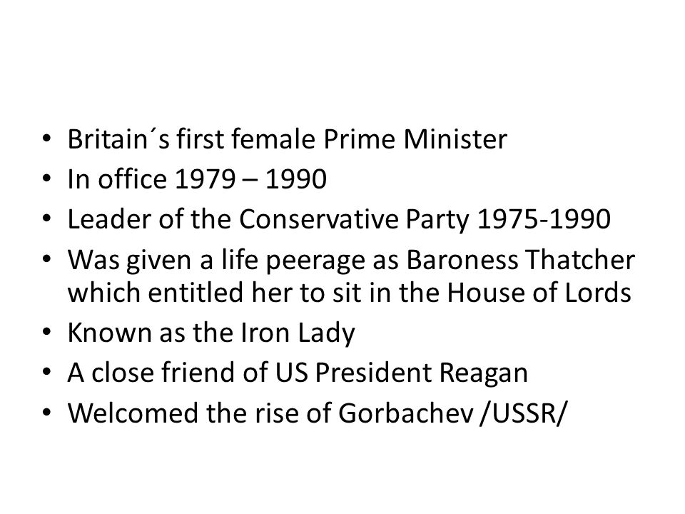 Britain´s first female Prime Minister