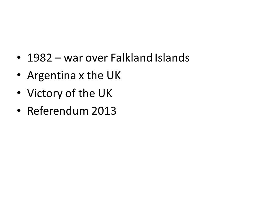 1982 – war over Falkland Islands