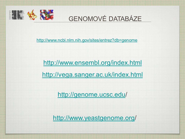 GENOMOVÉ DATABÁZE http://www.ensembl.org/index.html