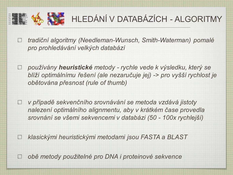 HLEDÁNÍ V DATABÁZÍCH - ALGORITMY