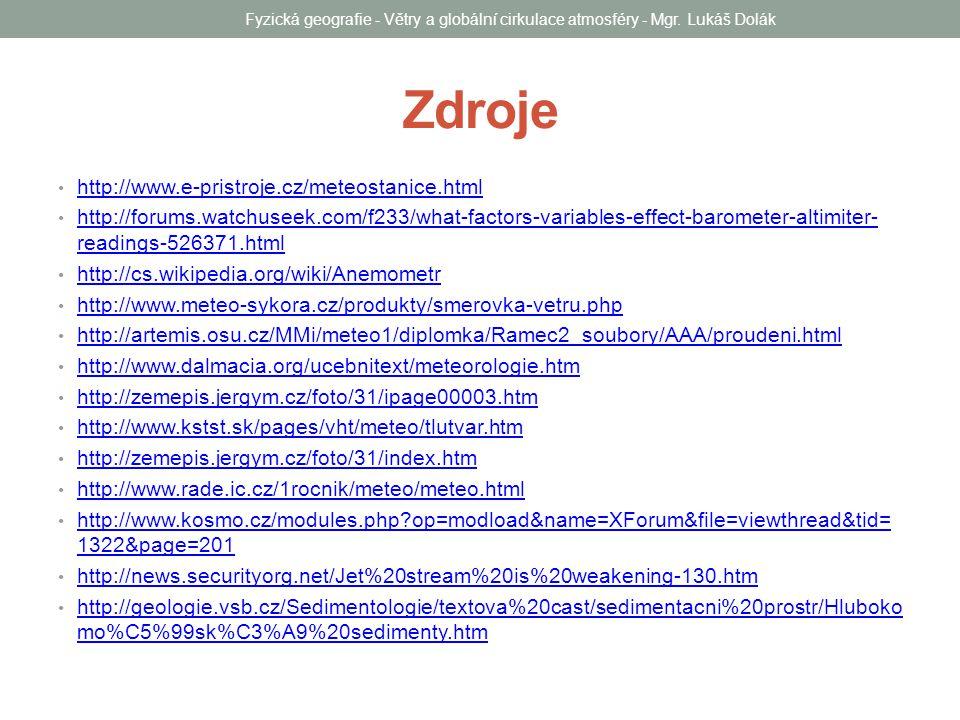 Zdroje http://www.e-pristroje.cz/meteostanice.html