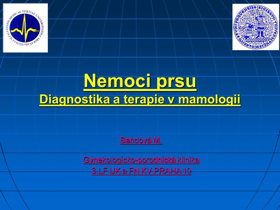Diagnostika a terapie v mamologii