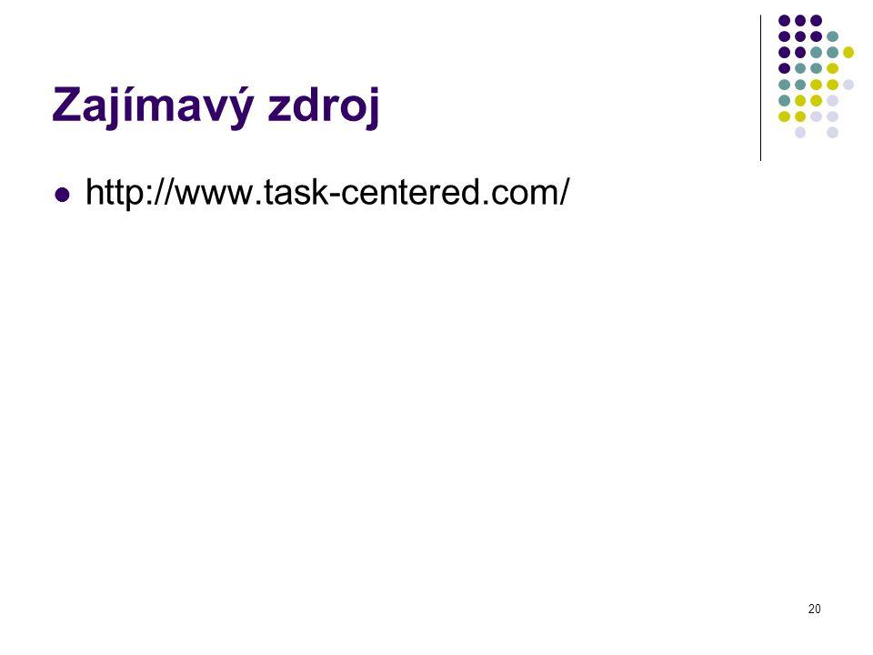 Zajímavý zdroj http://www.task-centered.com/