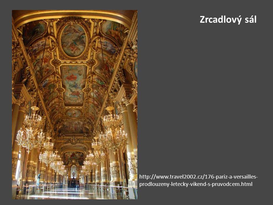 Zrcadlový sál http://www.travel2002.cz/176-pariz-a-versailles-prodlouzeny-letecky-vikend-s-pruvodcem.html.