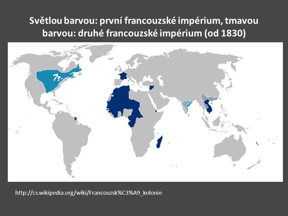 Světlou barvou: první francouzské impérium, tmavou barvou: druhé francouzské impérium (od 1830)
