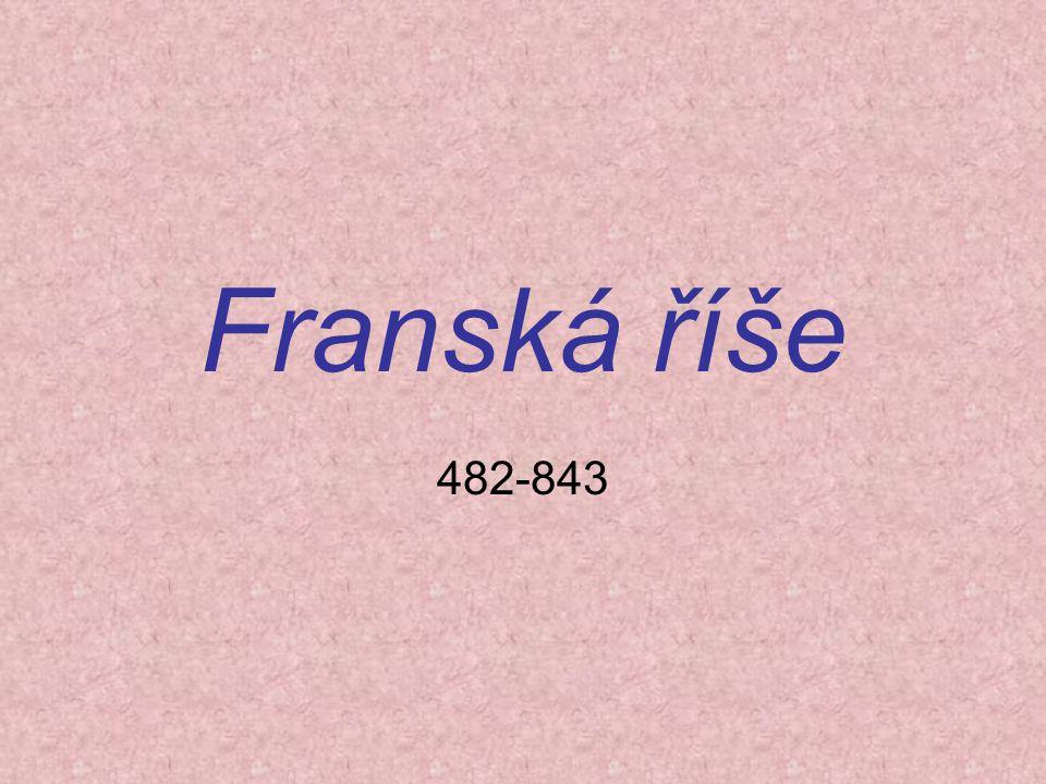 Franská říše 482-843