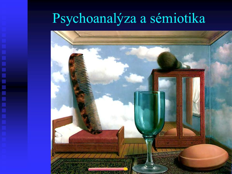 Psychoanalýza a sémiotika