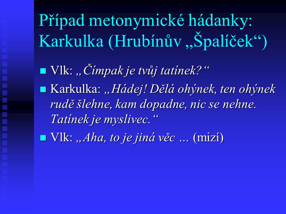 """Případ metonymické hádanky: Karkulka (Hrubínův """"Špalíček )"""
