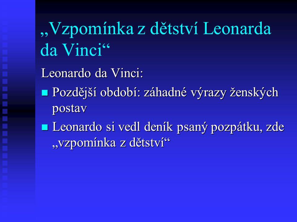 """""""Vzpomínka z dětství Leonarda da Vinci"""