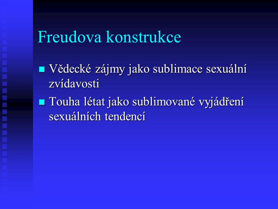 Freudova konstrukce Vědecké zájmy jako sublimace sexuální zvídavosti