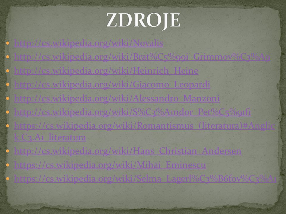 ZDROJE http://cs.wikipedia.org/wiki/Novalis