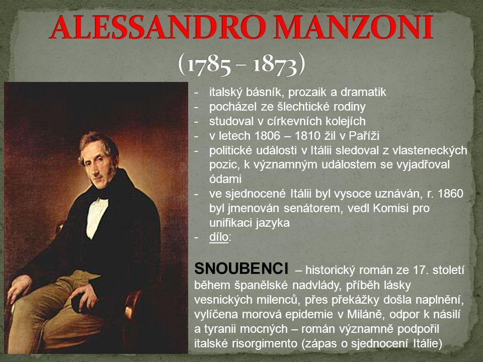 ALESSANDRO MANZONI (1785 – 1873)