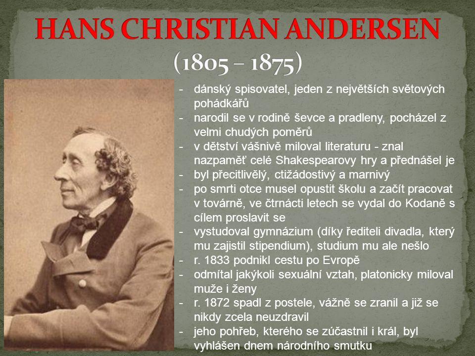 HANS CHRISTIAN ANDERSEN (1805 – 1875)