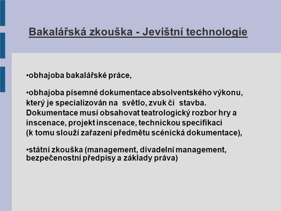 Bakalářská zkouška - Jevištní technologie