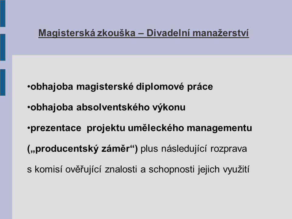 Magisterská zkouška – Divadelní manažerství