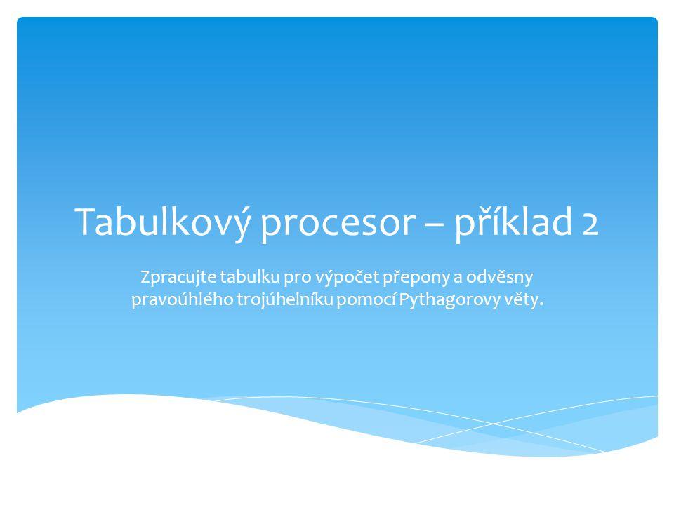 Tabulkový procesor – příklad 2
