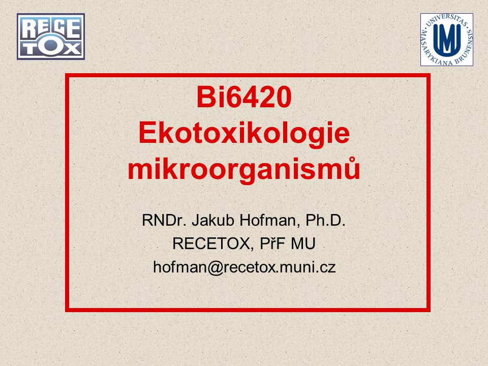 Bi6420 Ekotoxikologie mikroorganismů