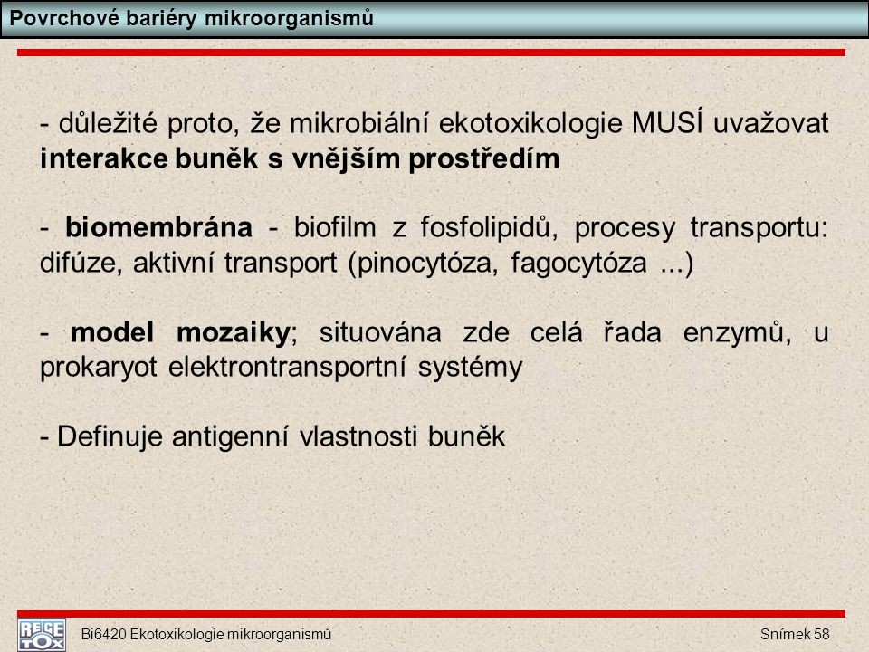 - Definuje antigenní vlastnosti buněk