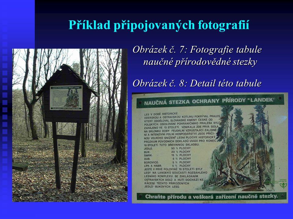 Příklad připojovaných fotografií