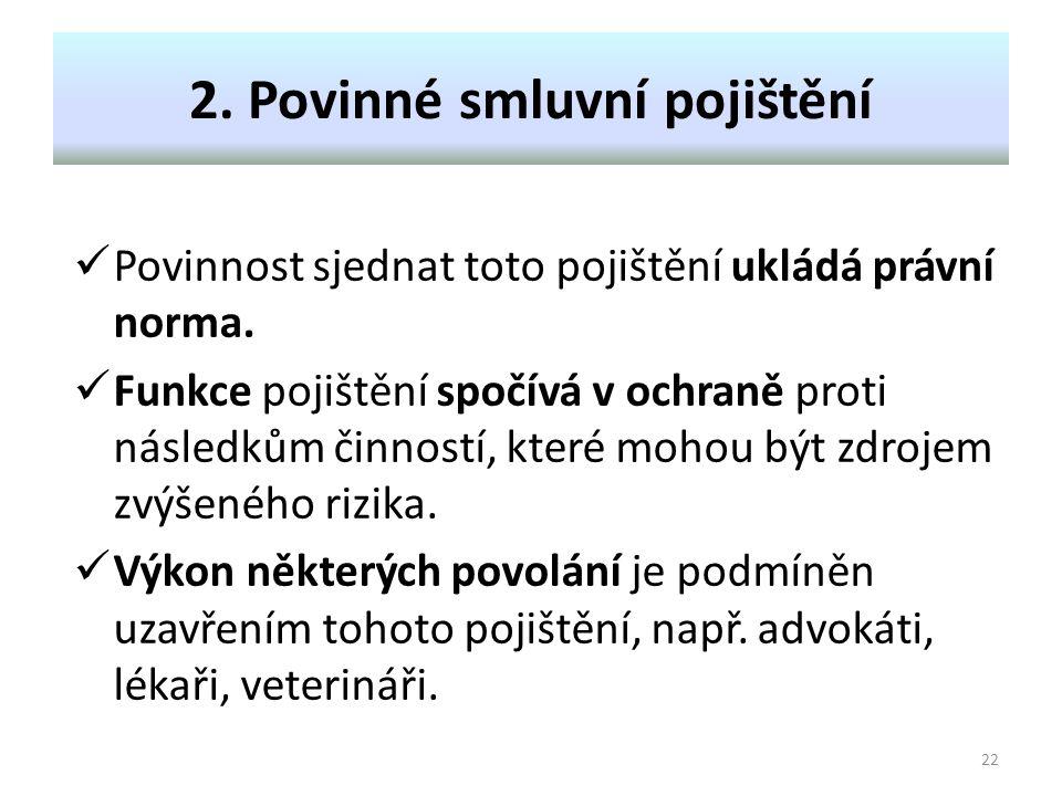 2. Povinné smluvní pojištění