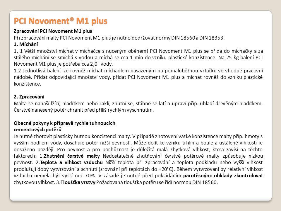 PCI Novoment® M1 plus Zpracování PCI Novoment M1 plus