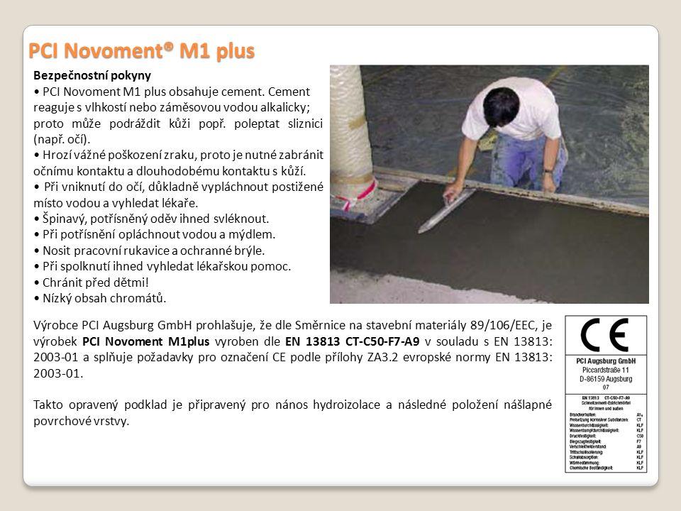 PCI Novoment® M1 plus Bezpečnostní pokyny