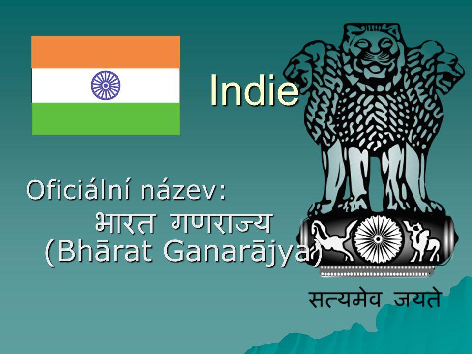 Oficiální název: भारत गणराज्य (Bhārat Ganarājya)