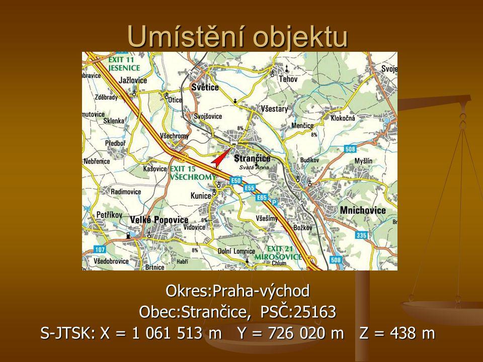 Umístění objektu Okres:Praha-východ Obec:Strančice, PSČ:25163