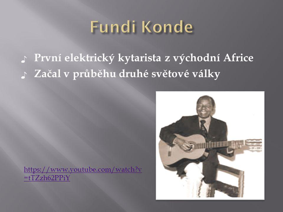 Fundi Konde První elektrický kytarista z východní Africe