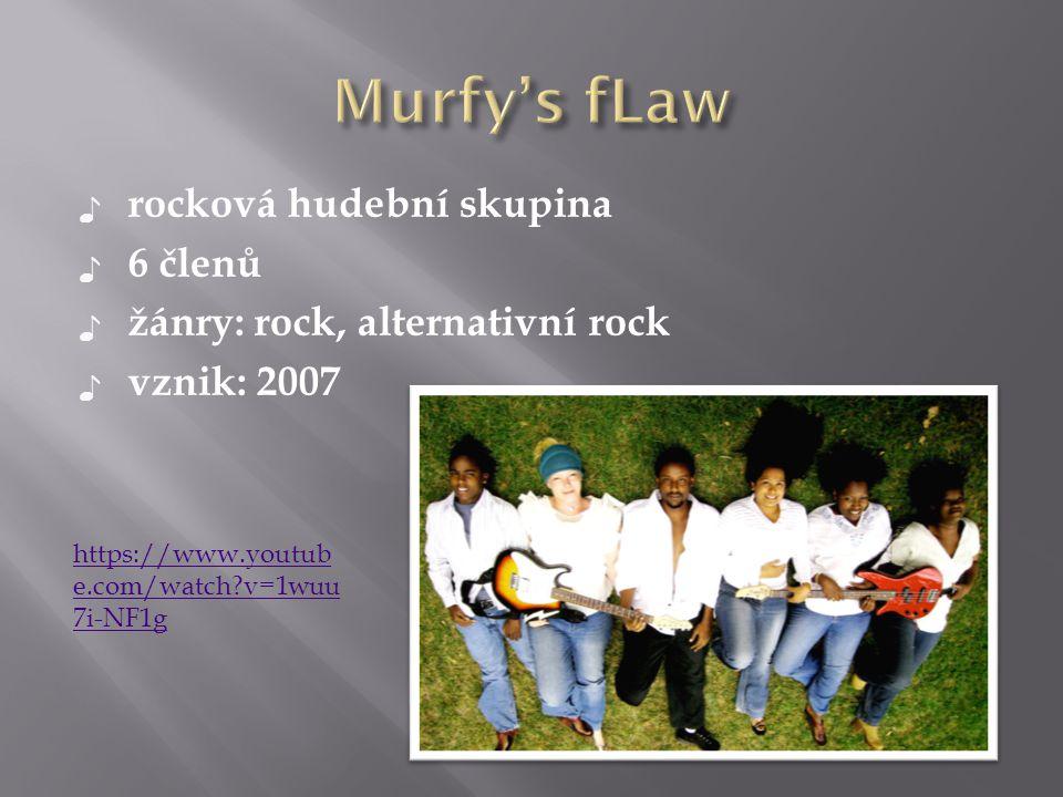 Murfy's fLaw rocková hudební skupina 6 členů