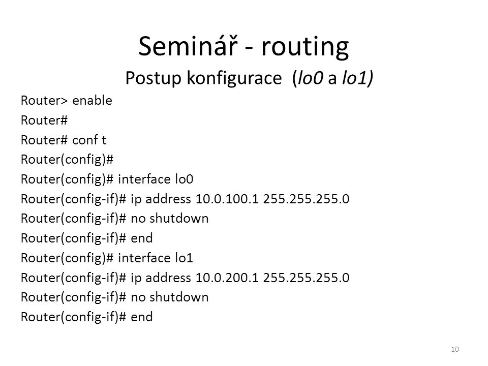 Postup konfigurace (lo0 a lo1)