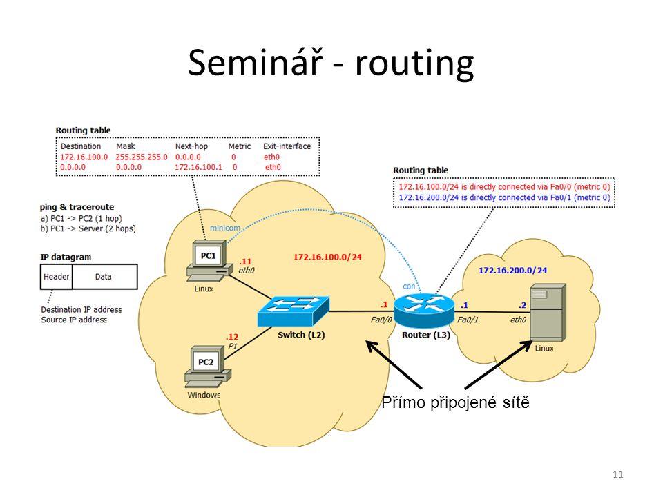 Seminář - routing Přímo připojené sítě