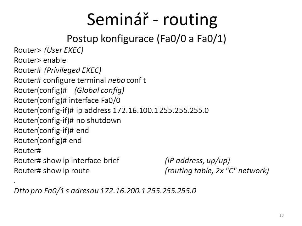 Postup konfigurace (Fa0/0 a Fa0/1)
