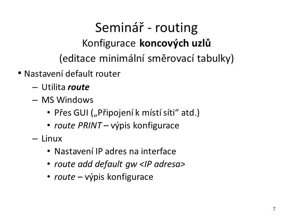 Seminář - routing Konfigurace koncových uzlů