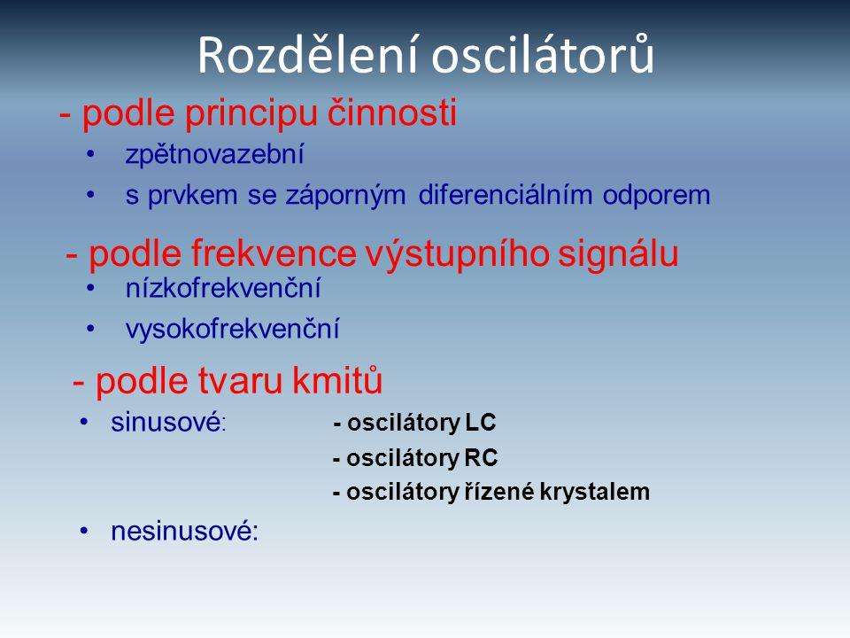 Rozdělení oscilátorů - podle principu činnosti