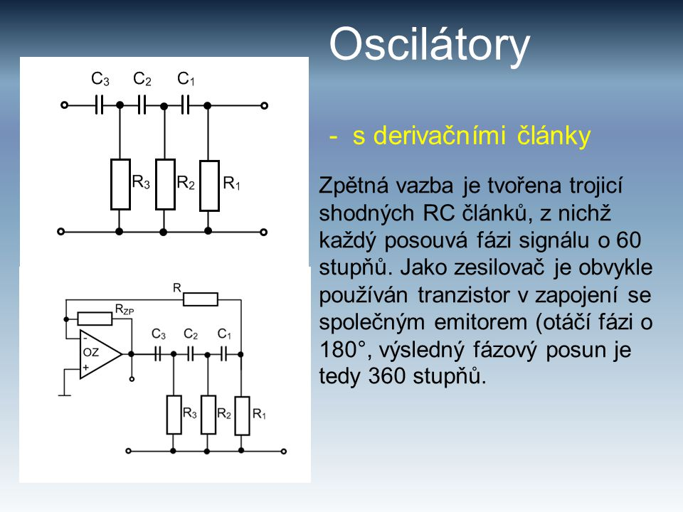 Oscilátory - s derivačními články