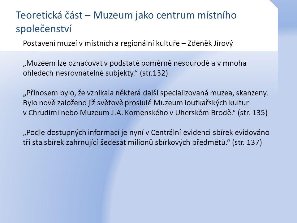 Teoretická část – Muzeum jako centrum místního společenství