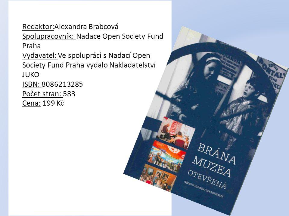 Redaktor:Alexandra Brabcová