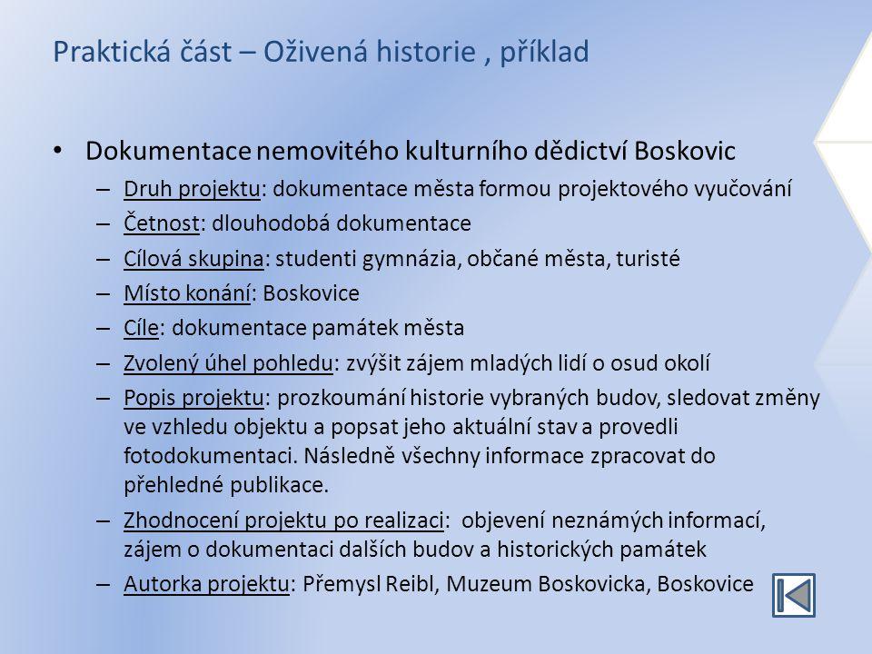 Praktická část – Oživená historie , příklad