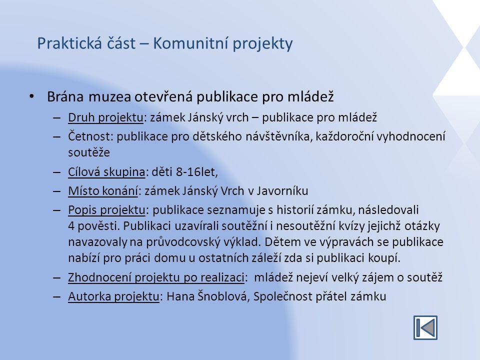 Praktická část – Komunitní projekty