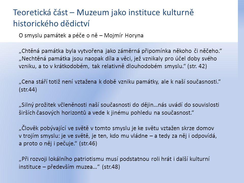 Teoretická část – Muzeum jako instituce kulturně historického dědictví
