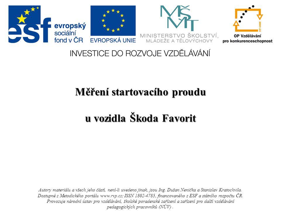 Měření startovacího proudu u vozidla Škoda Favorit
