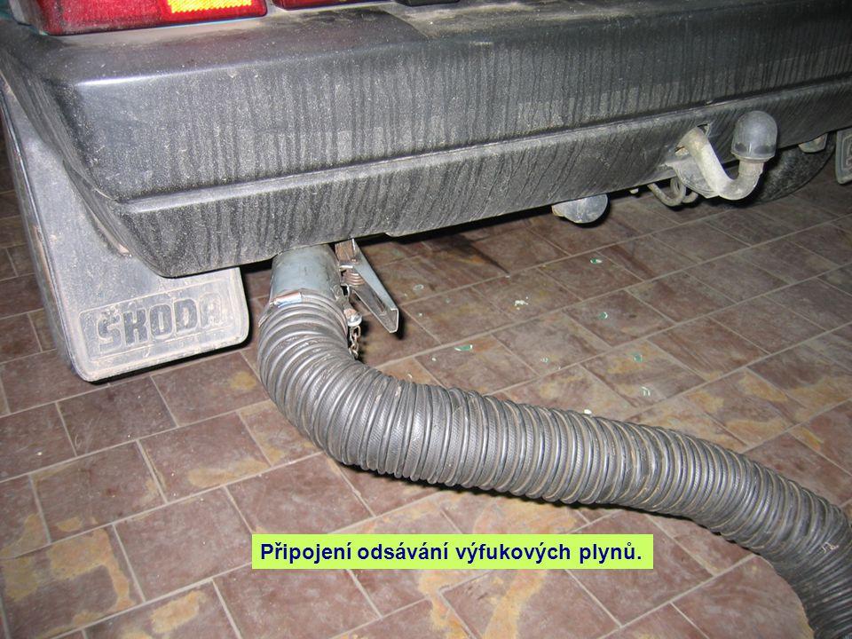 Připojení odsávání výfukových plynů.