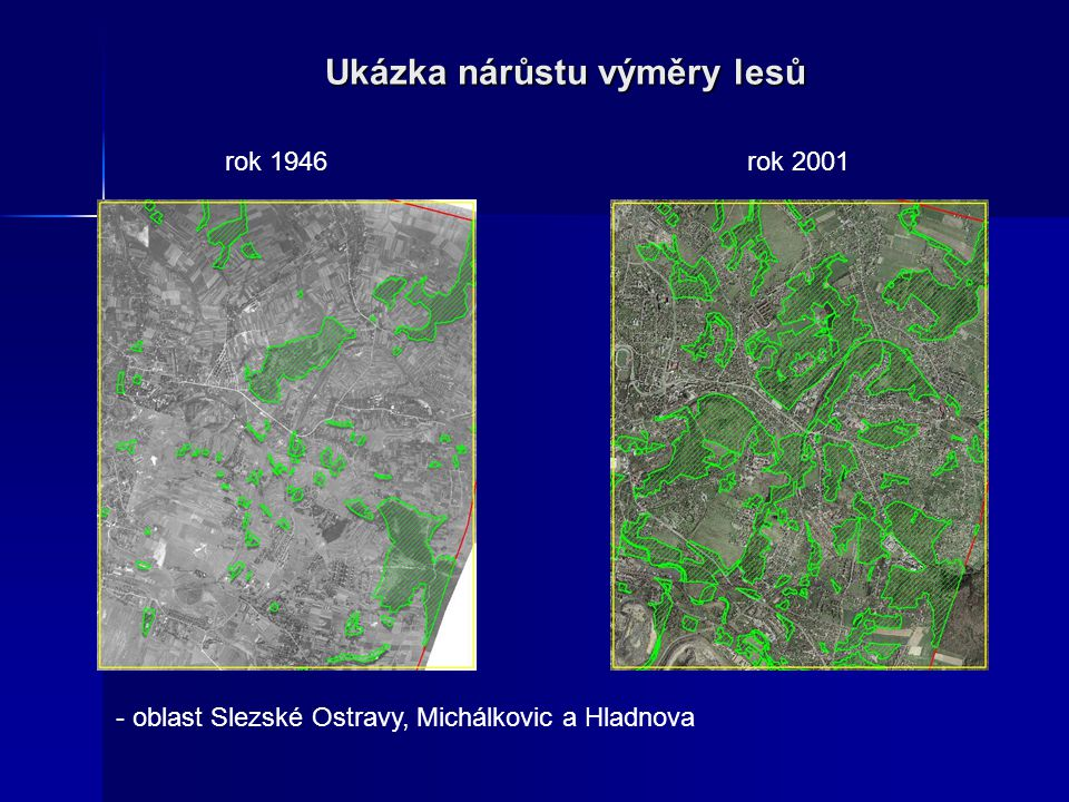 Ukázka nárůstu výměry lesů