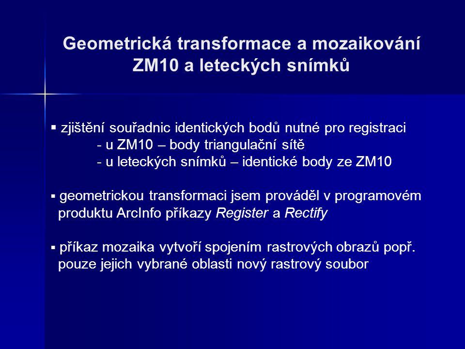 Geometrická transformace a mozaikování ZM10 a leteckých snímků